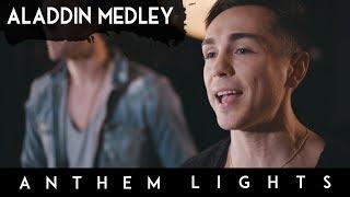 Aladdin Medley | Anthem Lights Mashup