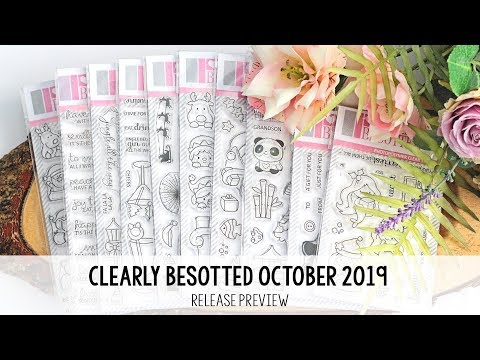 Clearly Besotted October 2019 Release Preview | The Card Grotto