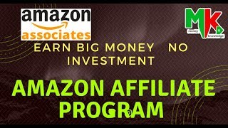 Amazon affiliate program 2018  with earning proof by money and knowledge