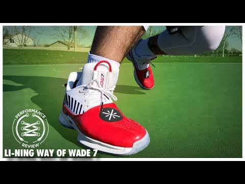 Li Ning Way Of Wade 7 Performance Review