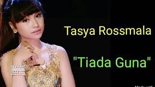 Lagu Koplo Tiada Guna Tasya Rosmala