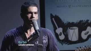 Dado Villa-Lobos e Marcelo Bonfá - Eu Sei