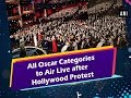 All Oscar Categories to Air Live after Hollywood Protest
