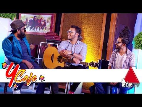 Y Cafe | Nadeemal Perera | Sirasa TV | 12th October 2019