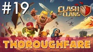 Clash of Clans - Single Player #19: Thoroughfare | Minimalist Army Playthrough