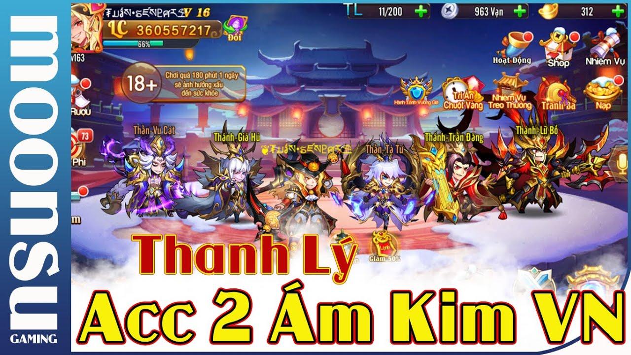 OMG 3Q – Thanh Lý Acc 2 Ám Kim Việt Nam – Top 9 Liên Server – Moon Su