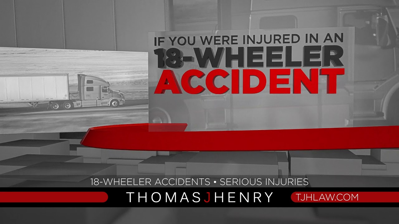Truck Accident Attorneys - Thomas J  Henry