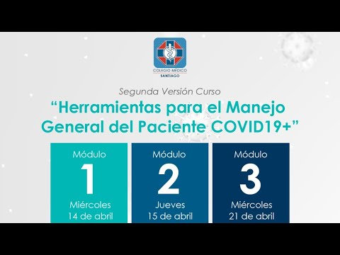 """2da versión curso: """"Herramientas para el Manejo General del Paciente COVID19+"""" [MÓDULO 2]"""