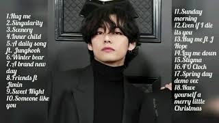 BTS Taehyung Playlist [2020 Updated]