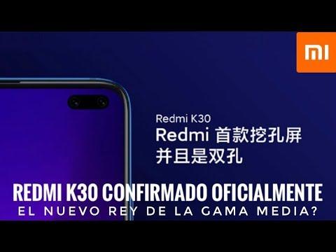 Redmi K30 Confirmado Por Xiaomi - Toda la información Oficial