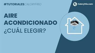 Elegir aire acondicionado: 6 preguntas que debes hacerte antes de comprar aire acondicionado