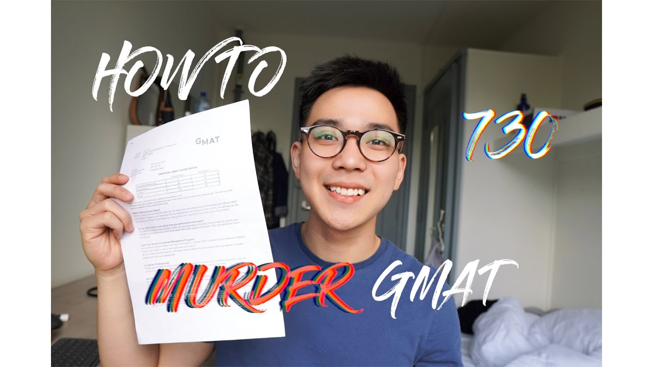 ROAD TO 730 GMAT   My 3 tips to murder GMAT