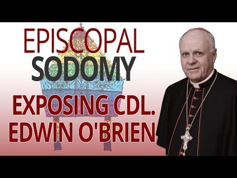 Episcopal Sodomy: Exposing Cdl. Edwin O'Brien