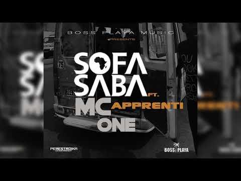 SOFA SABA  Feat MC ONE *Apprenti