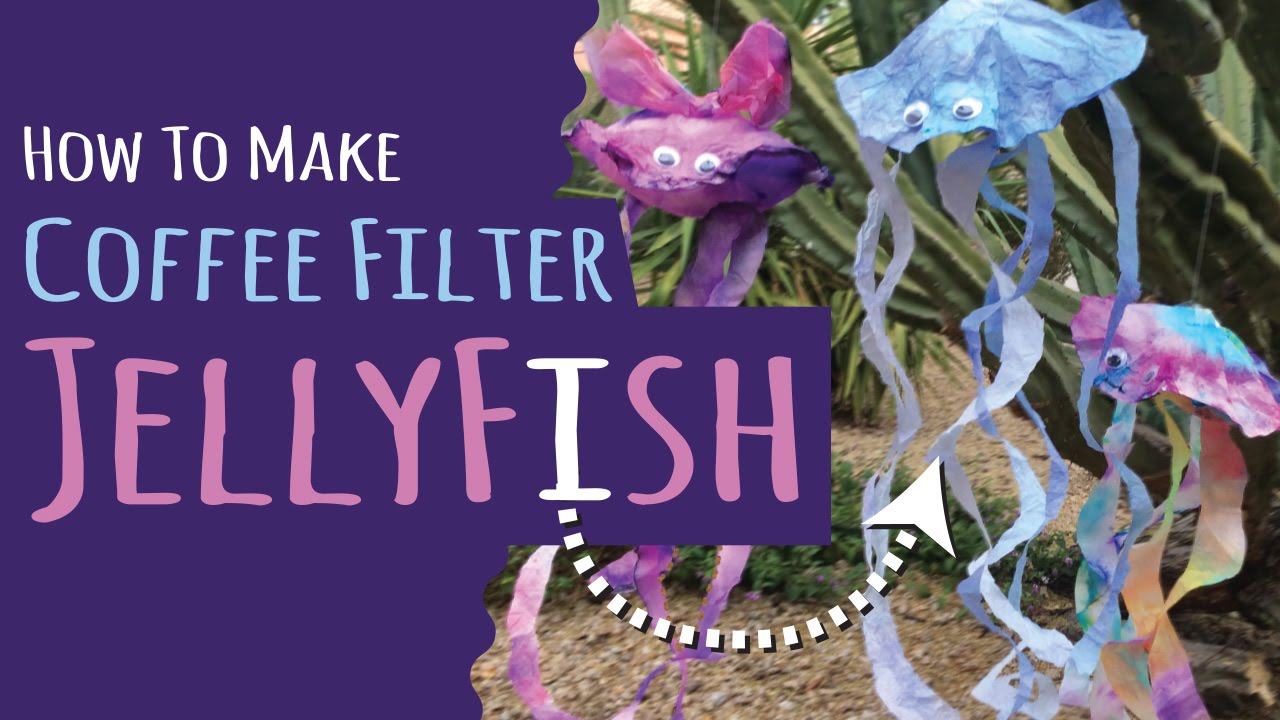How To Make Jellyfish From Coffee Filters Kids Craft Diy Upcycle