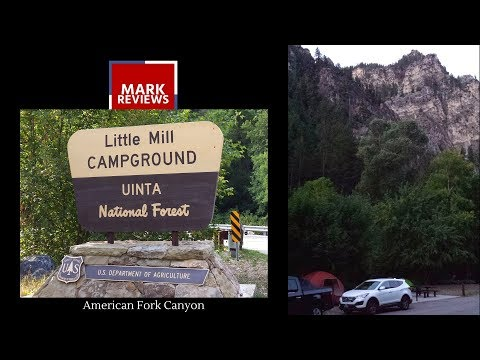 REVIEW - Little Mill Campground, American Fork Canyon, Utah