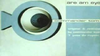 """Commander Tom - Are Am Eye? (Original 12"""")"""