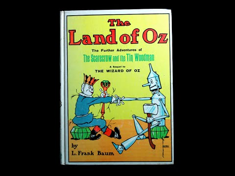 Book Review - The Land of Oz by L. Frank Baum - September 12, 2014