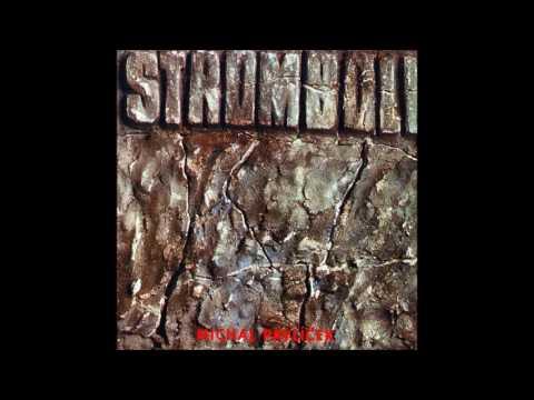Michal Pavlíček & Stromboli: S/T (Czech Republic/Czechoslovakia, 1987) [Full Album]