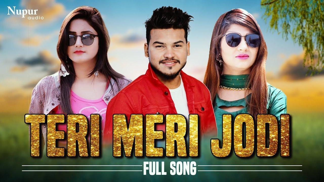 Teri Meri Jodi - Sonika Singh, Amir Khan & Pooja | Ruchika Jangid | New  Haryanvi Song 2019