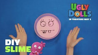 Create Your Own UglyDolls Slime! | In Theaters May 3, 2019