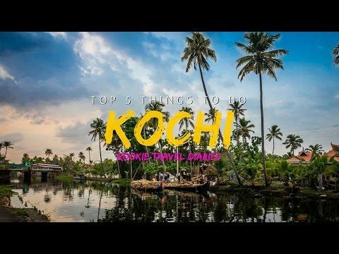 Kochi | Top 5 Things To Do