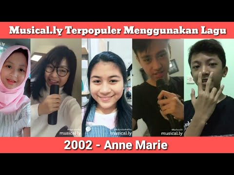Kumpulan Musical.ly Terpopuler Indonesia Menggunakan Lagu 2002 - Anne Marie | Musical.ly Indonesia |