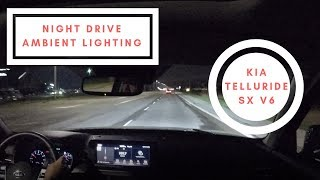 Kia Telluride POV Night Drive and Ambient Lighting