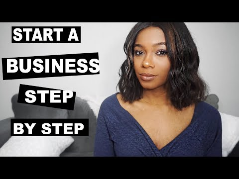 How To: Start a Business Step By Step in 2018 | Trishonnastrends
