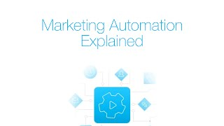 Marketing Automation Explained [Webinar]