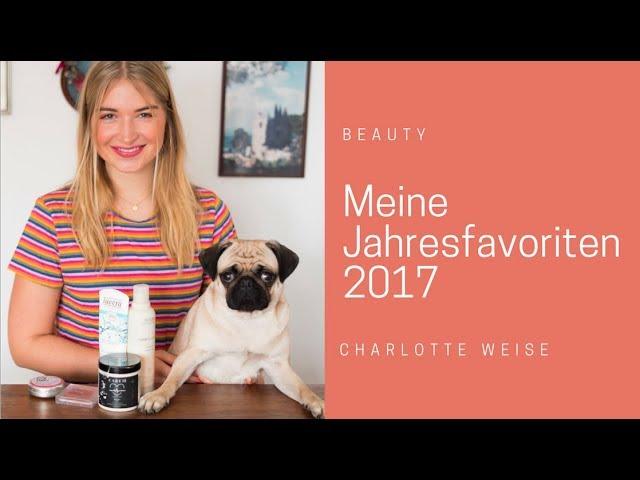Meine 5 Jahresfavoriten 2017 / Charlotte Weise