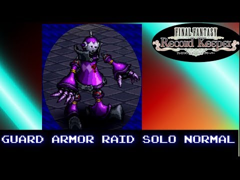Final Fantasy Record Keeper: Guard Armor Raid Solo Normal (Mobile Game Monday)