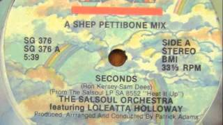 "The Salsoul Orchestra feat. Loleatta Holloway - Seconds (12"" Inch Mix)"