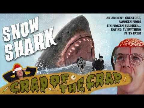 Crap of the Crap - Snow Shark (2012)