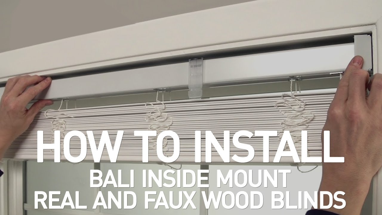 How To Install Bali Real Wood And Faux Blinds Inside Mount You