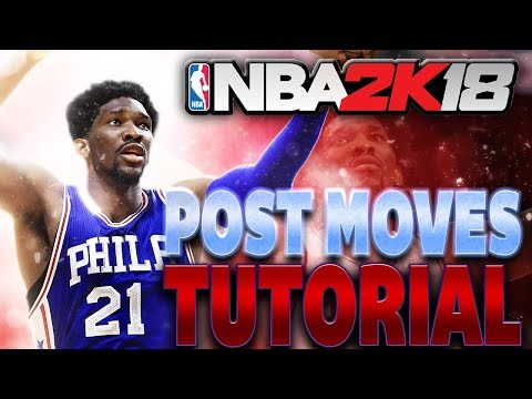 NBA 2K18 Post Moves Tips & Tutorial | Master the Post!