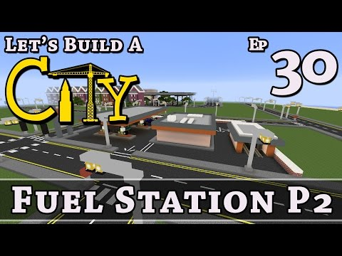 How To Build A City :: Minecraft :: Fuel Station P2 :: E30 :: Z One N Only