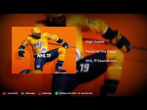 NHL 19 Soundtrack - High Hopes - Panic! At The Disco