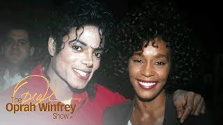 Why Whitney Houston Saw Herself in Michael Jackson | The Oprah Winfrey Show | Oprah Winfrey Network