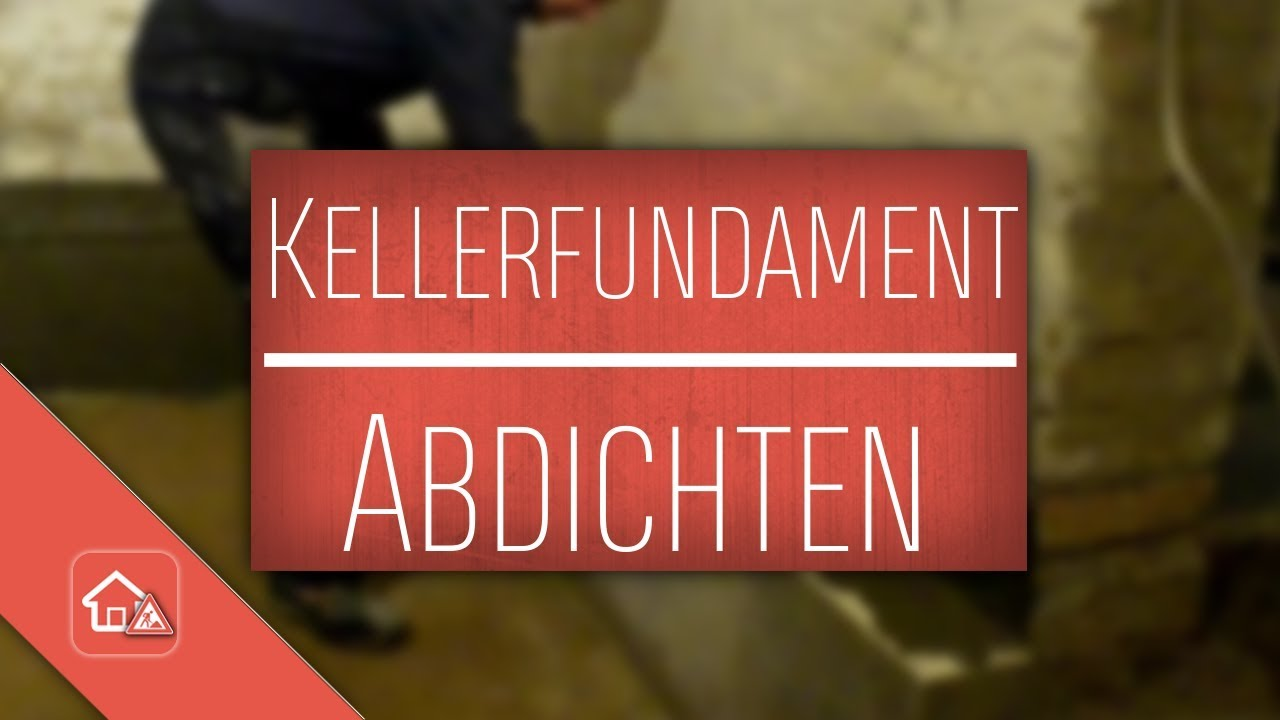 Fußboden Im Keller Abdichten ~ Kellerfundament gegen aufsteigende feuchtigkeit abdichten