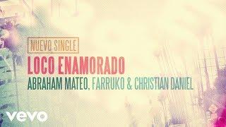 Abraham Mateo Farruko Christian Daniel Loco Enamorado.mp3