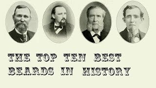 The Top 10 Best Beards in History