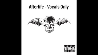 Avenged Sevenfold - Afterlife (Vocals Only)