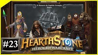 HearthStone: Heroes of Warcraft #23 Taverninha da semana é: O Tesouro do Capitão Negro!