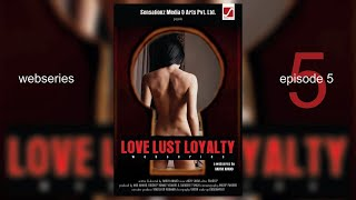 Love  Loyalty | LLL | Web Series | Episode-5 thumbnail