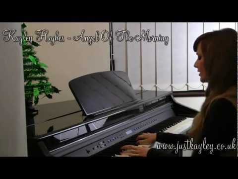 Angel Of The Morning Cover (Originally by Juice Newton) - by Kayley Hughes
