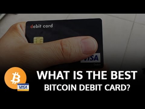 WHAT IS THE BEST BITCOIN DEBIT CARD?
