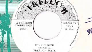 Freedom Suite  - Come Closer