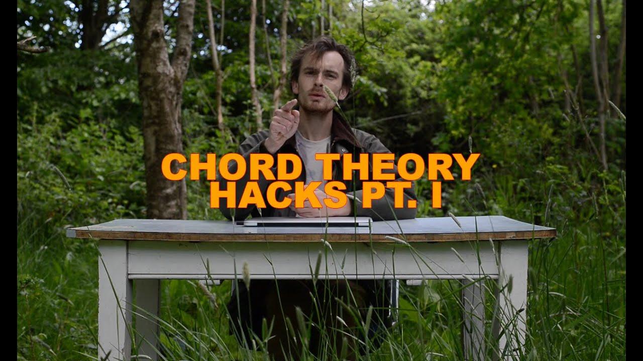 Chord Theory Hacks Pt. I