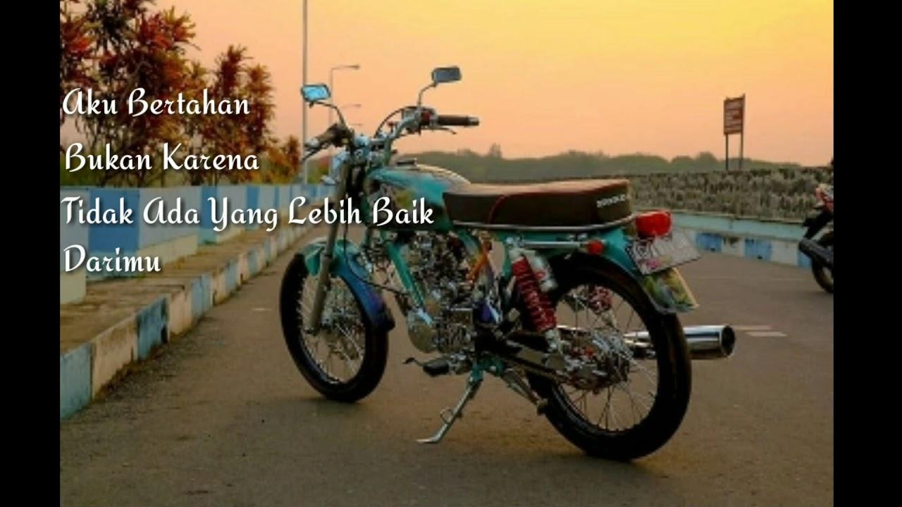 Kata Kata Bijak Anak Motor Classic Cikimm Com
